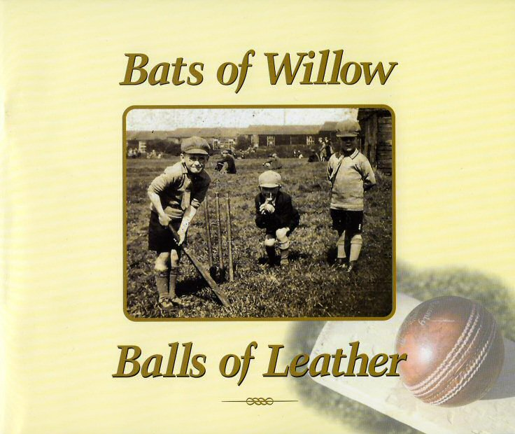 Bats of Willow and Balls of Leather